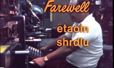 Farewell Etaoin Shrdlu