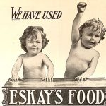 """Did Eskay's Food, the """"Hot Weather Food"""", help undernourished babies grow strong and healthy?"""