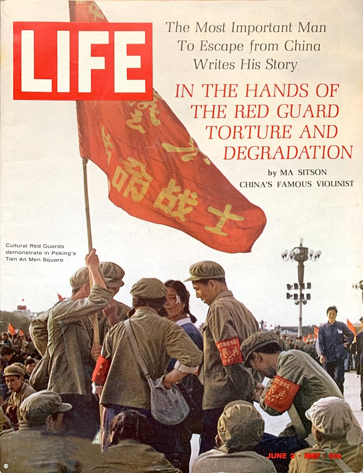 International Affairs:  LIFE's cover, June 2, 1967 portrays a moment during China's Red Guards' demonstration in Peking's Tien an Men Square.
