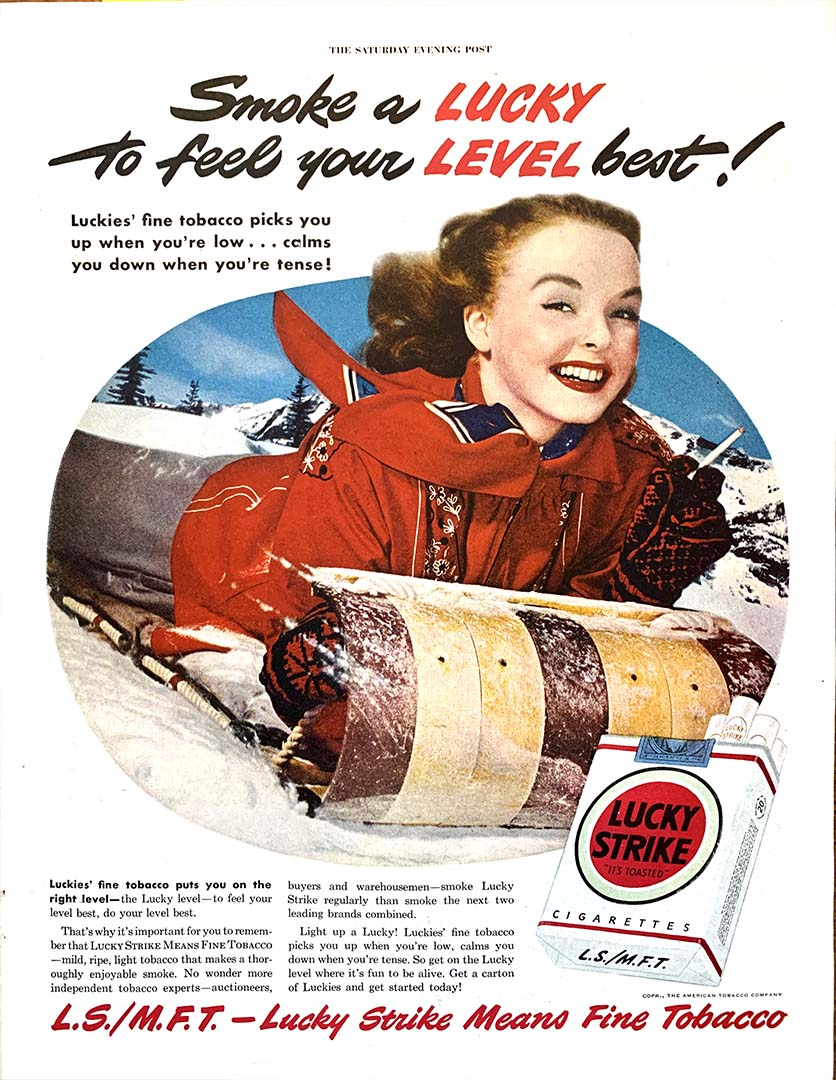 "Lucky Sriike advertisement headlined ""Smoke a Lucky to feel your level best."""