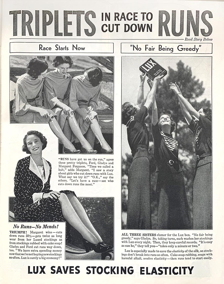 Lux advertisement claiming that Lux cut down on silk stocking runs.